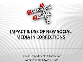 Impact & Use of New Social Media in Corrections