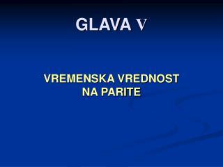 GLAVA  V