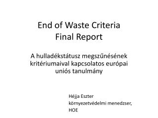 End of Waste Criteria Final Report
