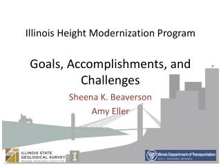 Illinois Height Modernization Program Goals, Accomplishments, and Challenges