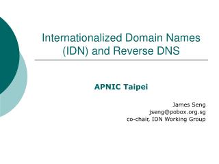 Internationalized Domain Names (IDN) and Reverse DNS