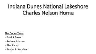 Indiana Dunes National Lakeshore Charles Nelson Home