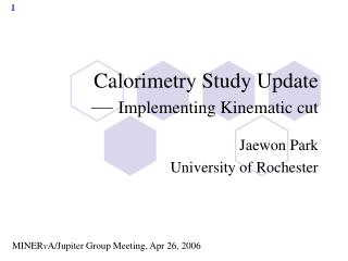 Calorimetry Study Update —  Implementing Kinematic cut