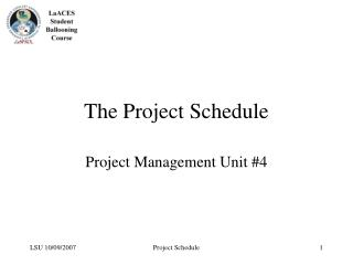 The Project Schedule