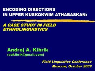 Andrej A. Kibrik (aakibrik@gmail)