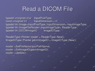 Read a DICOM File