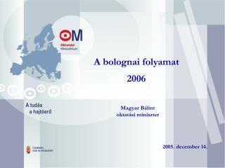 A bolognai folyamat 2006