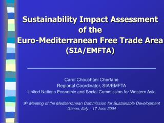 Sustainability Impact Assessment  of the  Euro-Mediterranean Free Trade Area  (SIA/EMFTA)