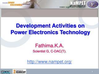 Development Activities on Power Electronics Technology