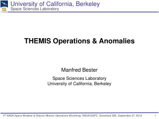 THEMIS Operations & Anomalies