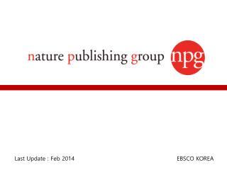 Last Update :  Feb  2014                                                   EBSCO KOREA