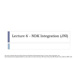 Lecture 6 - NDK Integration (JNI )