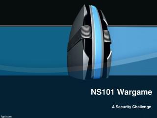NS101 Wargame