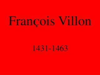 Fran Ç ois Villon