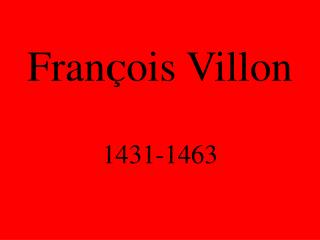 Fran � ois Villon