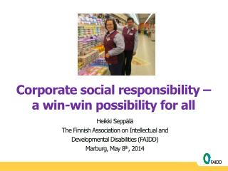 Corporate social responsibility �  a win-win possibility for all