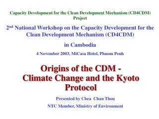 Origins of the CDM - Climate Change and the Kyoto Protocol