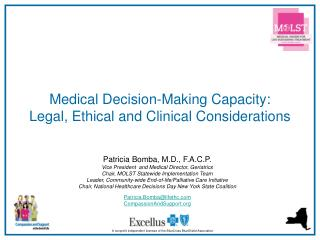 Medical Decision-Making Capacity: Legal, Ethical and Clinical Considerations