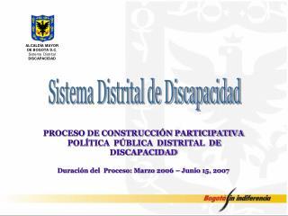 Sistema Distrital de Discapacidad
