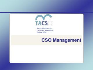 CSO Management
