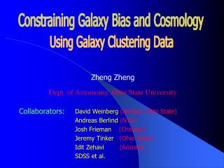Zheng Zheng Dept. of Astronomy, Ohio State University