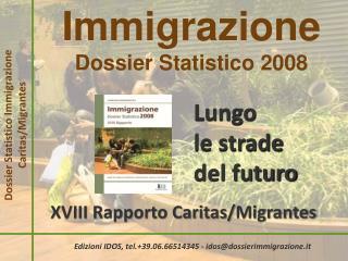 Immigrazione Dossier Statistico 2008