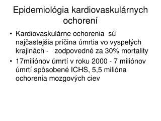 Epidemiol gia kardiovaskul rnych ochoren