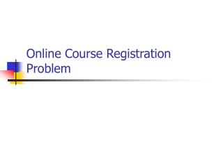 Online Course Registration Problem