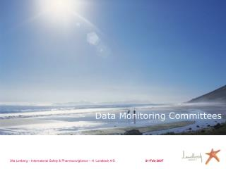 Data Monitoring Committees