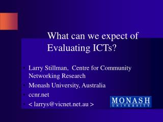 What can we expect of Evaluating ICTs?