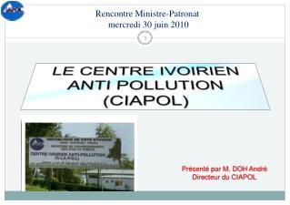 LE CENTRE IVOIRIEN ANTI POLLUTION CIAPOL