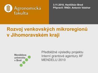 Rozvoj venkovsk�ch mikroregion?  v Jihomoravsk�m kraji