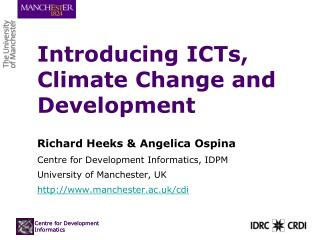 Introducing ICTs, Climate Change and Development