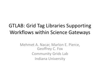 GTLAB: Grid Tag Libraries Supporting Workflows within Science Gateways