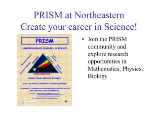 PRISM at Northeastern Create your career in Science!