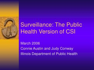 Surveillance: The Public Health Version of CSI