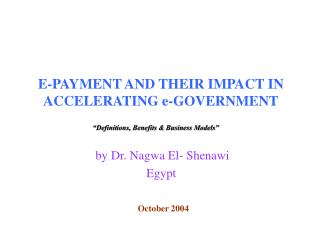 E-PAYMENT AND THEIR IMPACT IN ACCELERATING e-GOVERNMENT