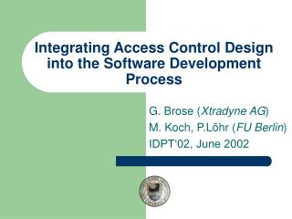 Integrating Access Control Design into the Software Development Process