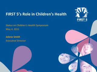 FIRST 5's Role in Children's Health
