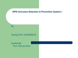 IDPS (Intrusion Detection & Prevention System )