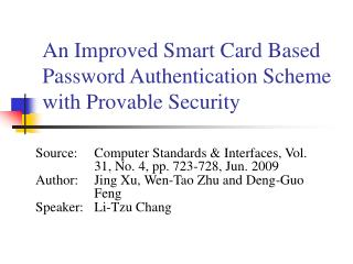 Source:	Computer Standards & Interfaces, Vol. 31, No. 4, pp. 723-728, Jun. 2009