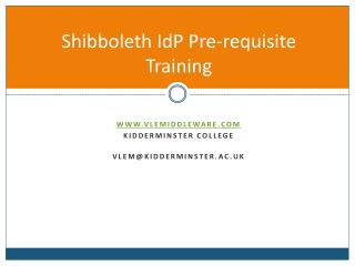Shibboleth IdP Pre-requisite Training