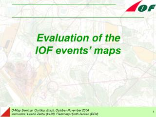 Evaluation of the IOF events' maps