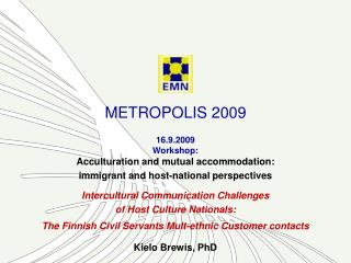 METROPOLIS 2009