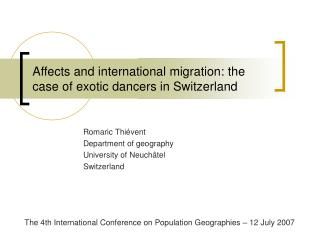 Affects and international migration: the case of exotic dancers in Switzerland