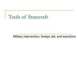 Tools of Statecraft