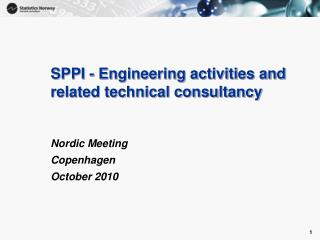 SPPI - Engineering activities and related technical consultancy