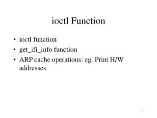 ioctl Function