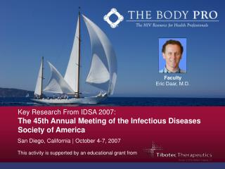Key Research From IDSA 2007: The 45th Annual Meeting of the Infectious Diseases Society of America