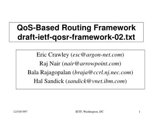 QoS-Based Routing Framework draft-ietf-qosr-framework-02.txt